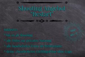 """Shooting Angebot """"Restart"""""""