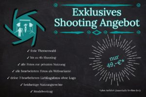 exklusives Shooting Angebot